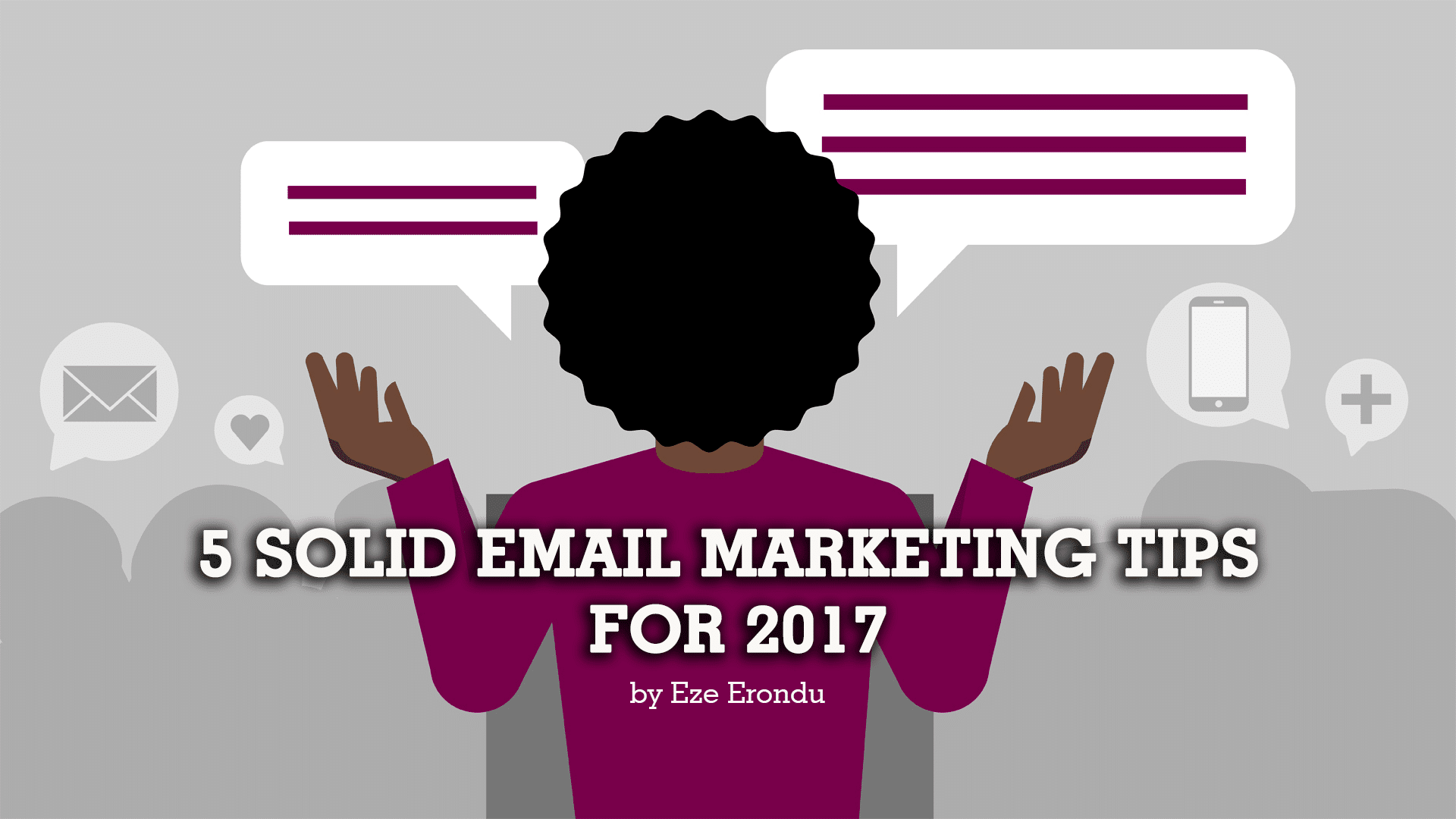 5-solid-tips-for-email-marketing, Eze Erondu